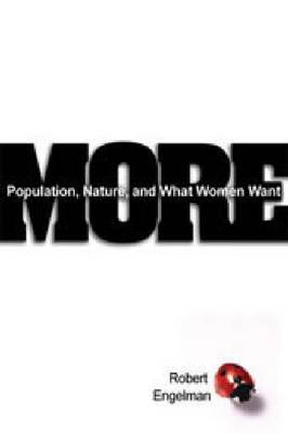 More: Population, Nature, and What Women Want