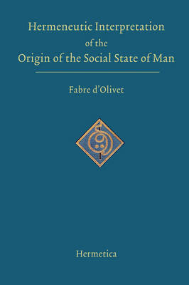 Hermeneutic Interpretation of the Origin of the Social State of Man