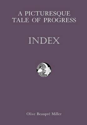 A Picturesque Tale of Progress: Index IX