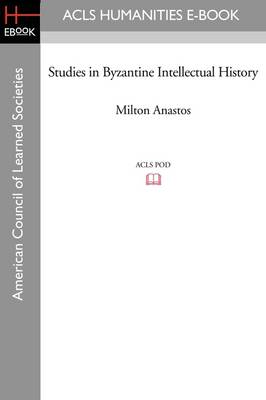 Studies in Byzantine Intellectual History
