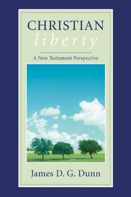 Christian Liberty: A New Testament Perspective