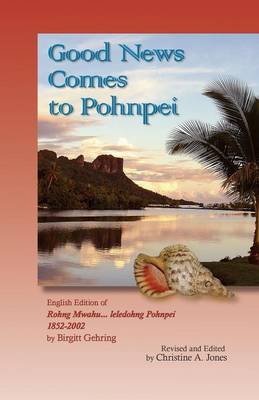 Good News Comes to Pohnpei
