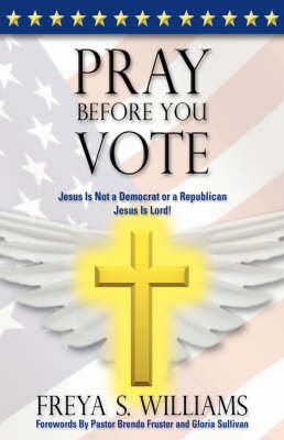 Pray Before You Vote!