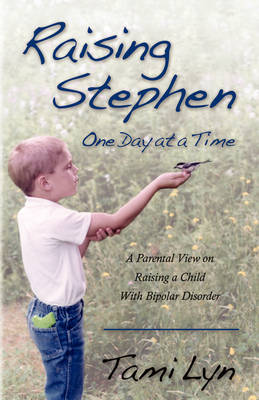Raising Stephen: One Day at a Time