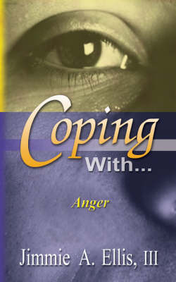 Coping With... Anger