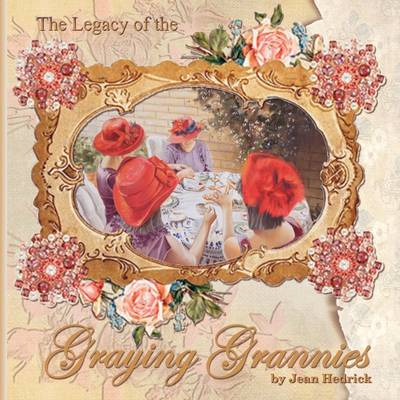 The Legacy of the Graying Grannies