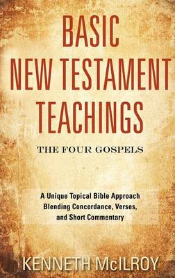 Basic New Testament Teachings: The Four Gospels
