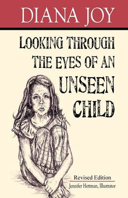 Looking Through The Eyes Of An Unseen Child