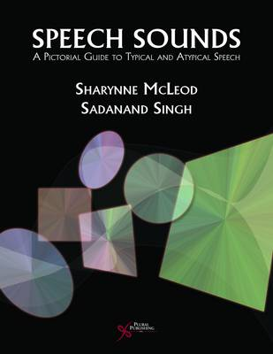 Speech Sounds: A Pictorial Guide to Typical and Atypical Speech