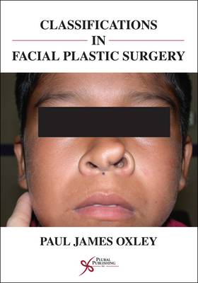 Classifications in Facial Plastic Surgery