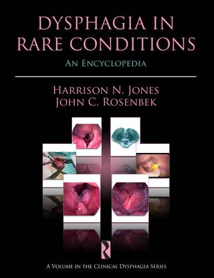 Dysphagia in Rare Conditions: An Encyclopedia