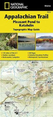 Appalachian Trail, Pleasant Pond To Katahdin, Maine: Trails Illustrated