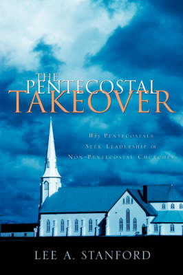 The Pentecostal Takeover
