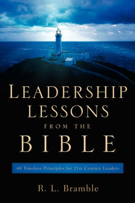 Leadership Lessons from the Bible
