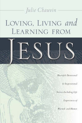 Loving, Living and Learning from Jesus