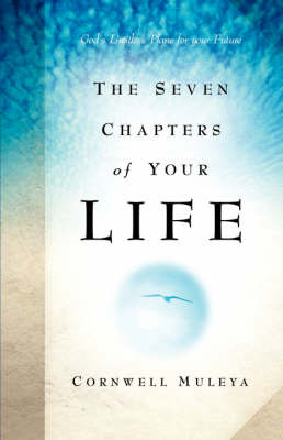 The Seven Chapters of Your Life