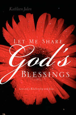 Let Me Share God's Blessings