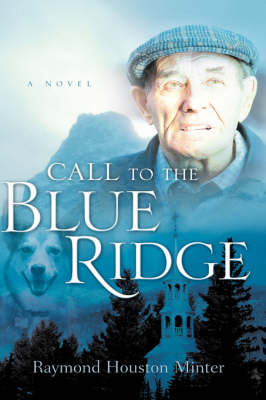 Call to the Blue Ridge