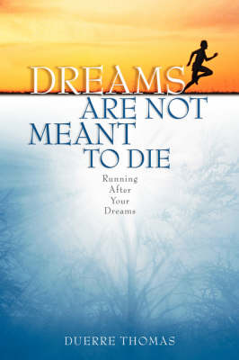 Dreams Are Not Meant to Die