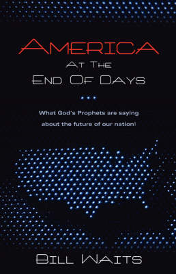 America at the End of Days