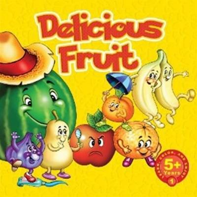 Delicious Fruits: Learn and Color Series