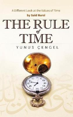 The Rule of Time: A Different Look at the Values of Time