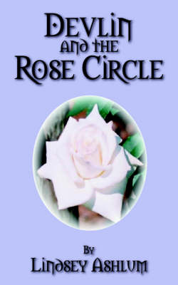 Devlin and the Rose Circle