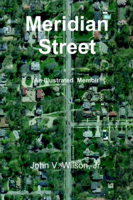 Meridian Street: An Illustrated Memoir