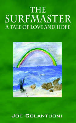 The Surfmaster: A Tale of Love and Hope