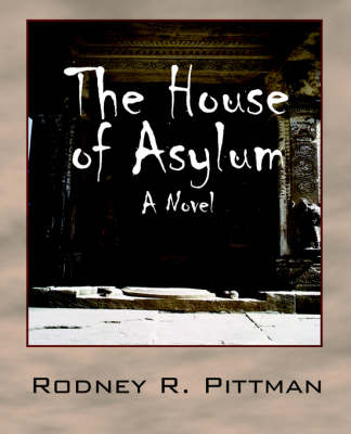 The House of Asylum