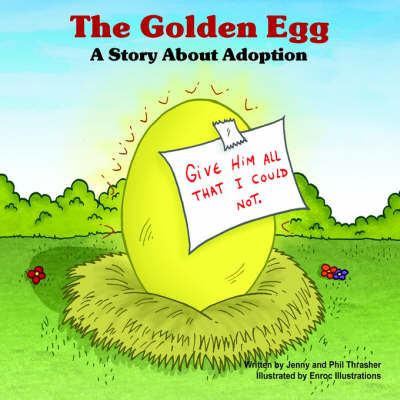 The Golden Egg: A Story about Adoption