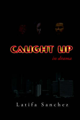 Caught Up!!: In Drama