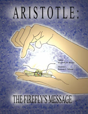 Aristotle: The Firefly's Message