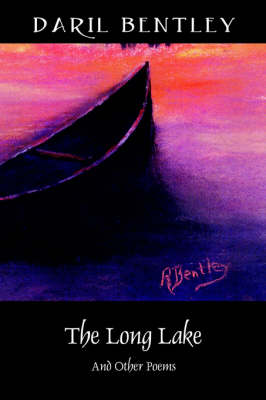 The Long Lake: And Other Poems