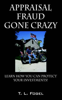Appraisal Fraud Gone Crazy: Learn How to Read an Appraisal