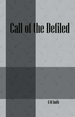 Call of the Defiled