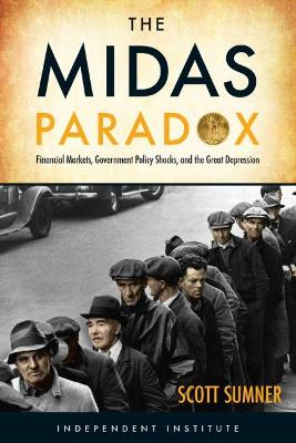 The Midas Paradox: A New Look at the Great Depression and Economic Instability