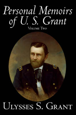Personal Memoirs of U. S. Grant, Volume Two