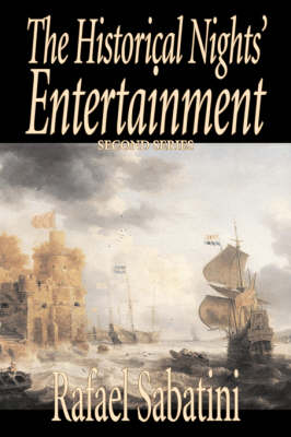 The Historical Nights' Entertainment, Second Series
