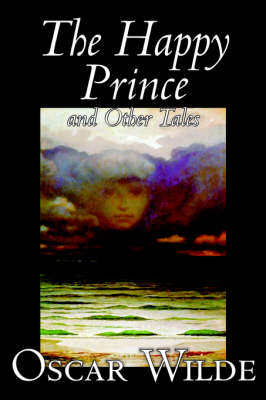 The Happy Prince and Other Tales by Oscar Wilde, Fiction, Literary, Classics