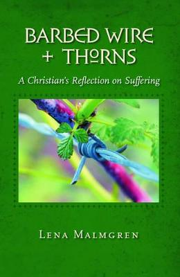 Barbed Wire and Thorns: A Christian's Reflection on Suffering