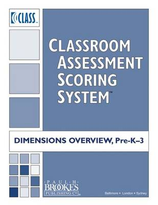 Classroom Assessment Scoring System (Class) Dimensions Overview, Pre-K-3
