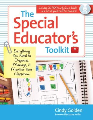 The Special Educator's Toolkit: Everything You Need to Organize, Manage and Monitor Your Classroom