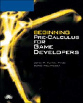 Beginning Pre-Calculus for Game Developers
