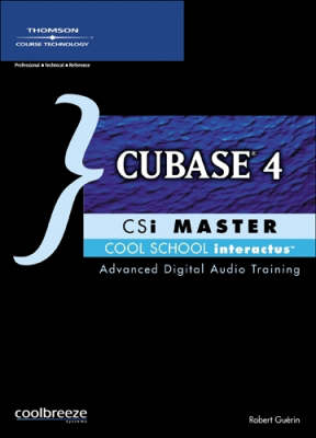 Cool School Interactive Master: Cubase 4 - Advanced Digital Audio Training