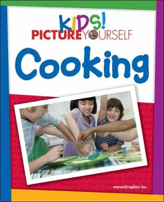 Kids! Picture Yourself Cooking