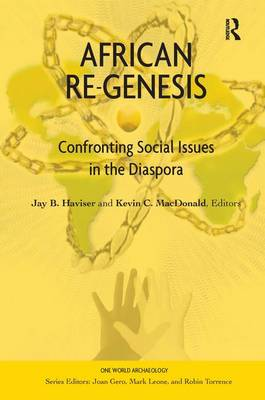 African Re-Genesis: Confronting Social Issues in the Diaspora