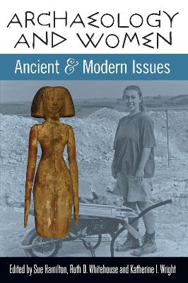 Archaeology and Women: Ancient and Modern Issues