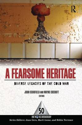 A Fearsome Heritage: Diverse Legacies of the Cold War