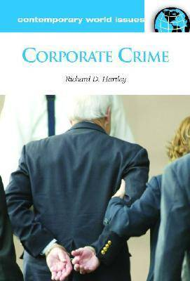 Corporate Crime: A Reference Handbook